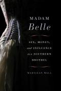 Madam Belle 9780813147079