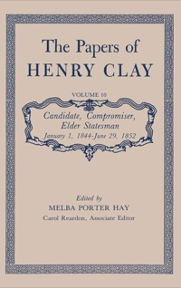 The Papers of Henry Clay              by             Henry Clay
