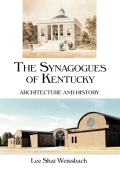The Synagogues of Kentucky 9780813148021