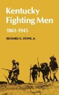 Kentucky Fighting Men 9780813150338