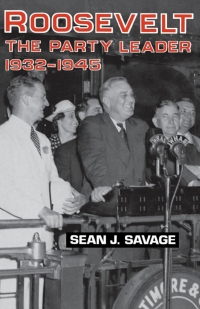 Roosevelt              by             Sean J. Savage