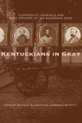 Kentuckians in Gray 9780813159874