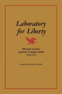 Laboratory for Liberty              by             George Edward Frakes