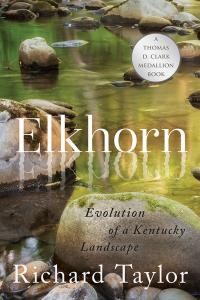 Elkhorn              by             Richard Taylor