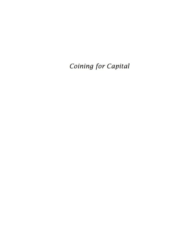 Coining for Capital