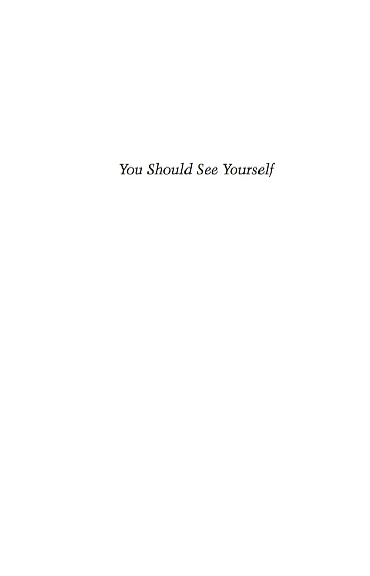 'You Should See Yourself'
