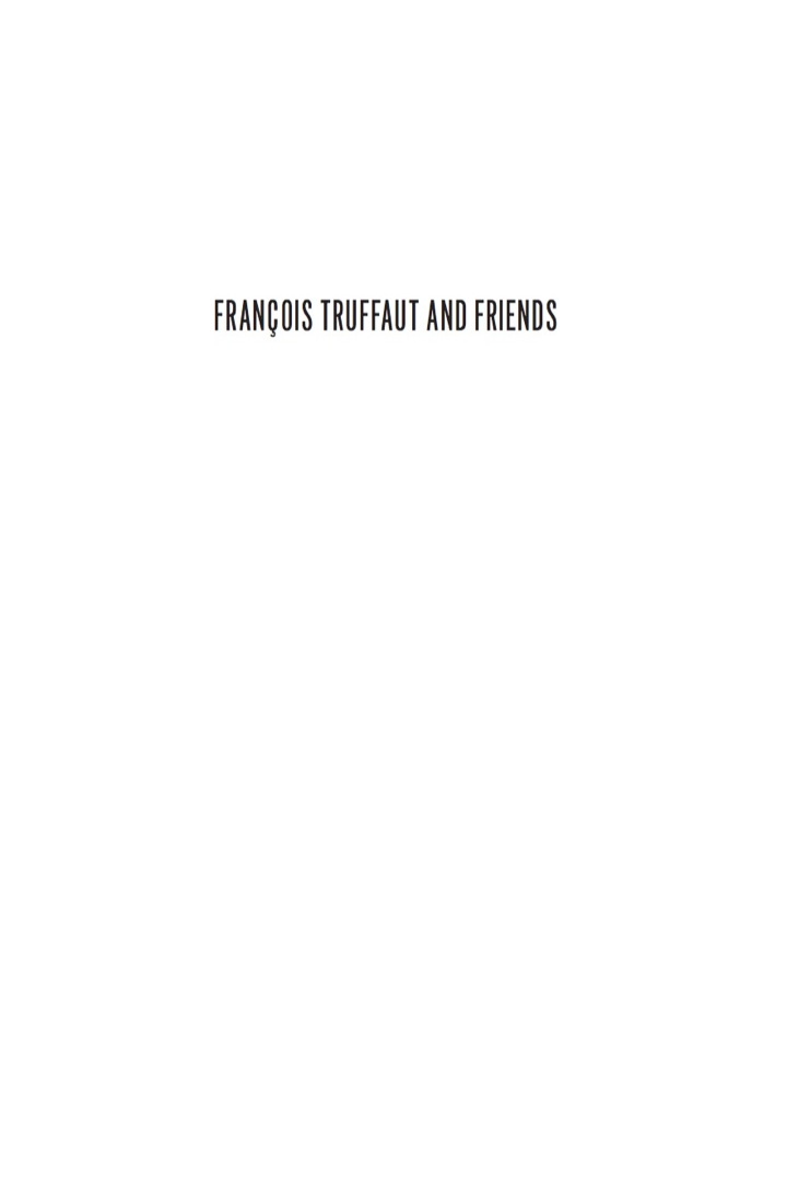 François Truffaut and Friends