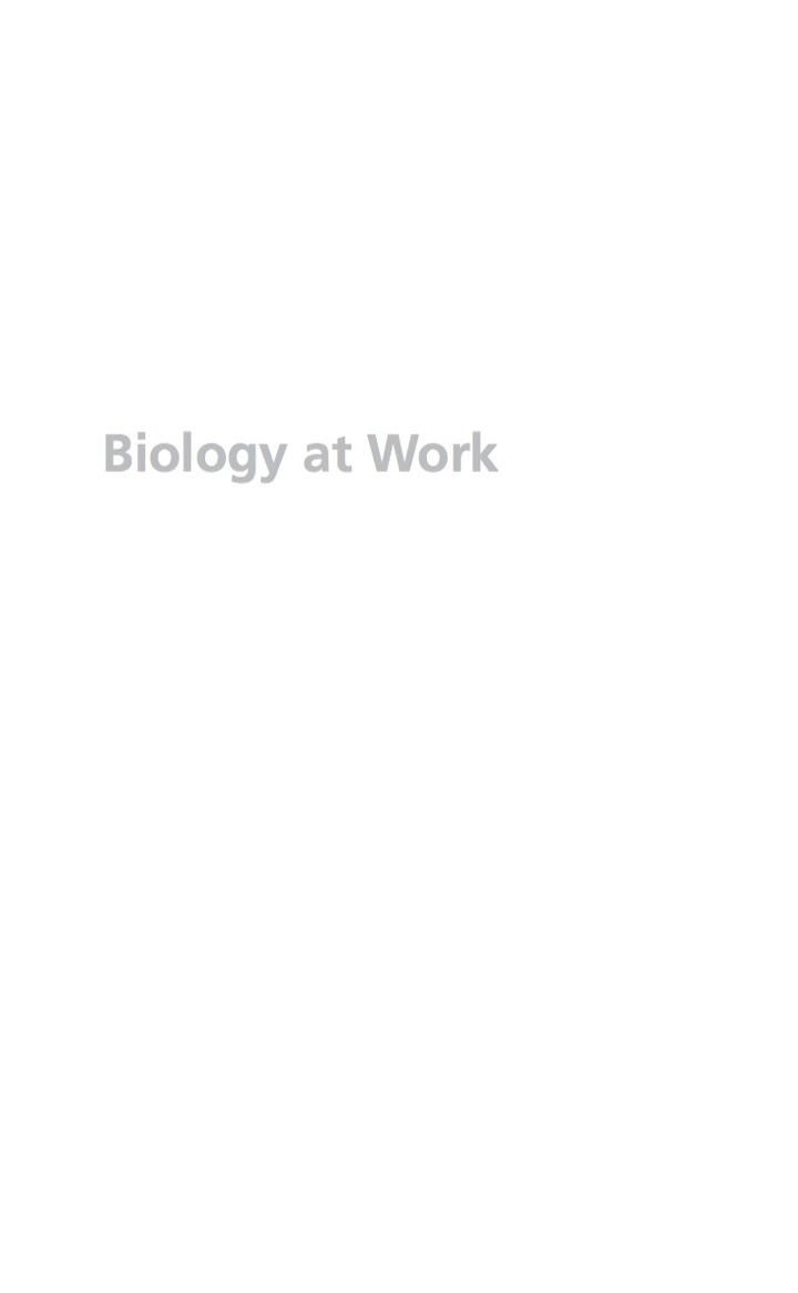 Biology at Work