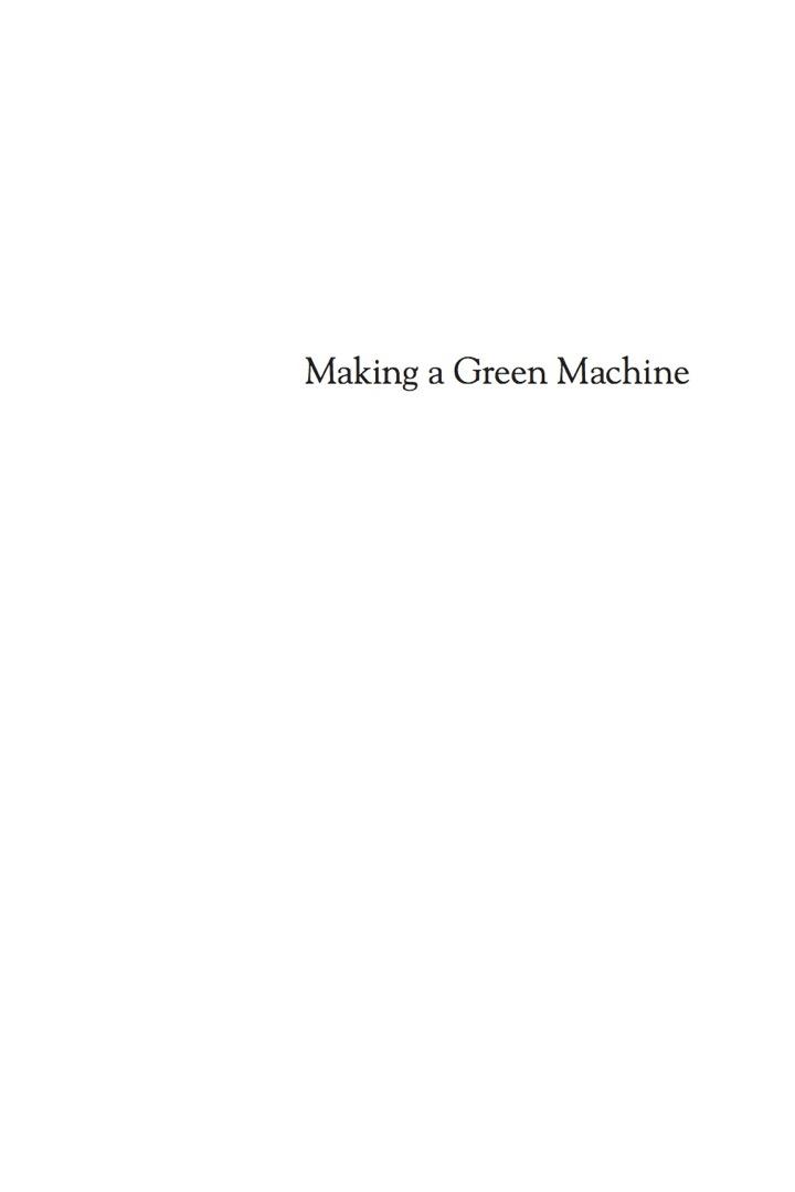 Making a Green Machine