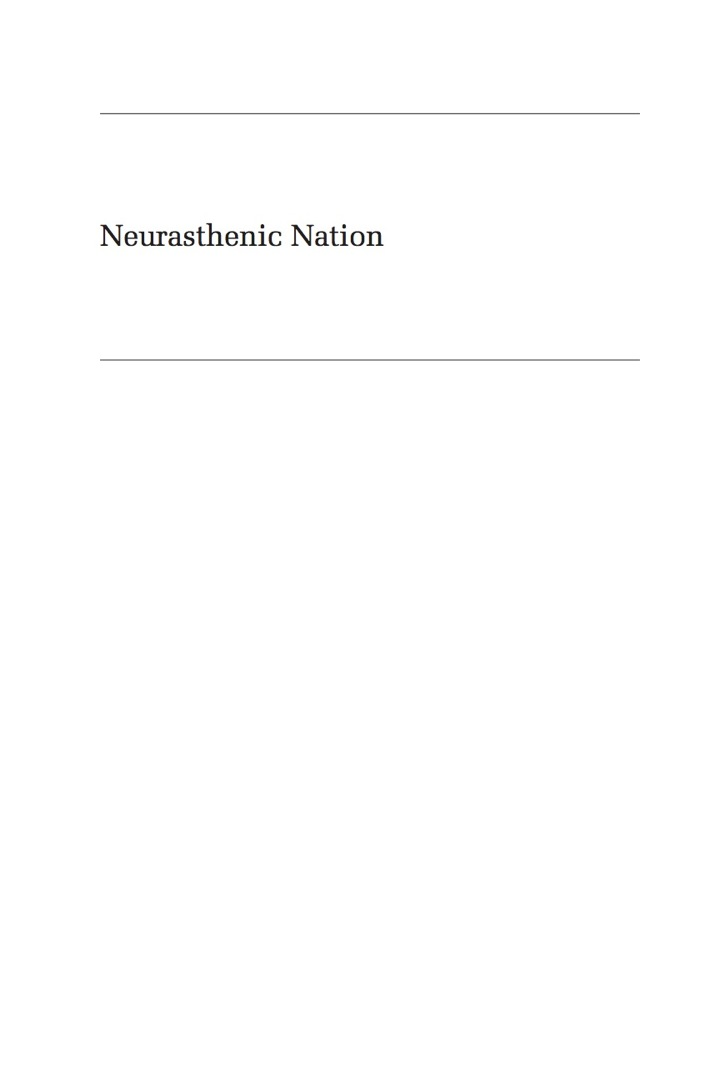 Neurasthenic Nation