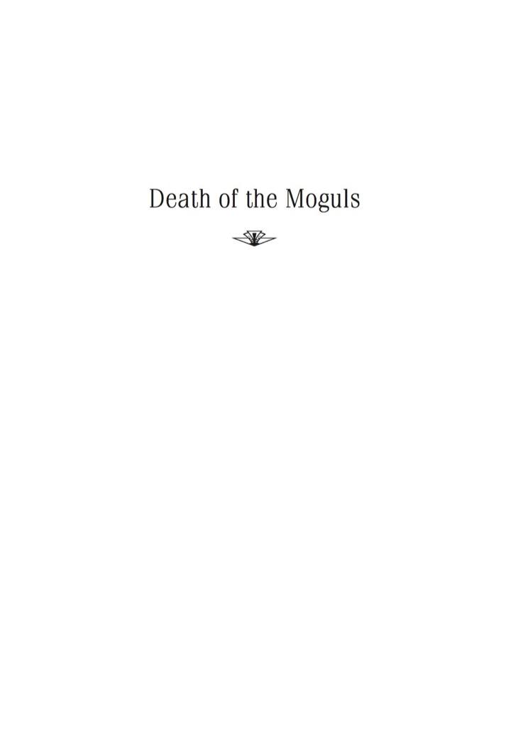 Death of the Moguls
