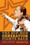 The Hip-Hop Generation Fights Back 9780814723951