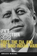 JFK's Forgotten Crisis 9780815727019
