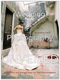 Wedding Photography Unveiled 9780817435882