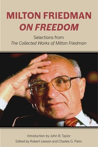 the life and works of milton friedman