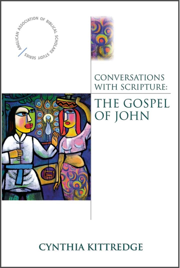 Conversations with Scripture: The Gospel of John