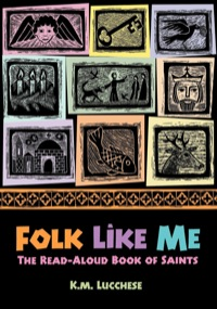 Folk Like Me              by             K.M. Lucchese