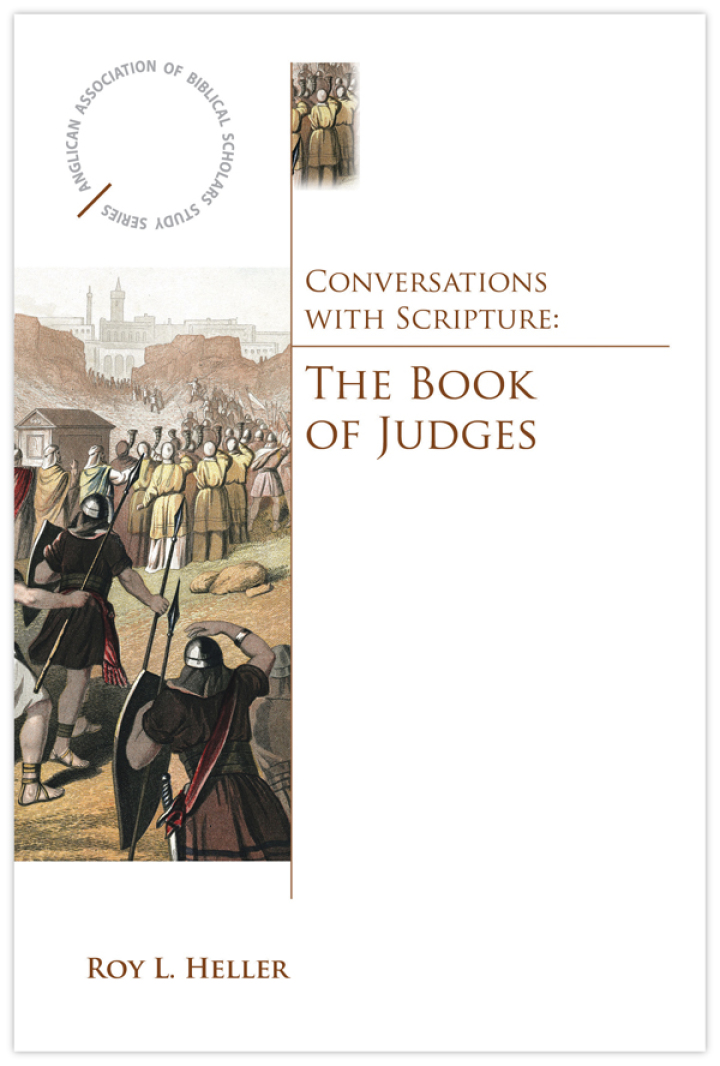 Conversations with Scripture: The Book of Judges