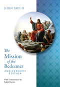 Mission of the Redeemer Anniversary Edition 9780819849533