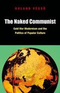 The Naked Communist 9780823245581