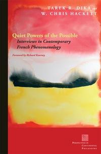 Quiet Powers of the Possible              by             Tarek R. Dika; W. Chris Hackett