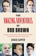 The Amazing Adventures of Bob Brown 9780823271474