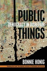 Public Things              by             Bonnie Honig