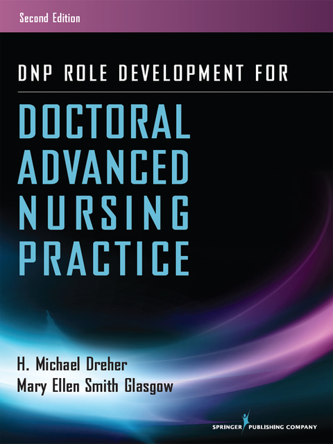 DNP ROLE DEVELOPMENT FOR DOCTORAL ADVANCED NURSING PRACTICE
