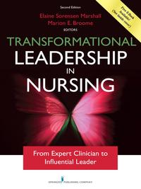 Transformational Leadership In Nursing Second Edition 2nd border=