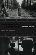 The Maltese Falcon to Body of Lies 9780826351623