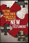 Putting Together the Puzzle of the New Testament 9780830859344