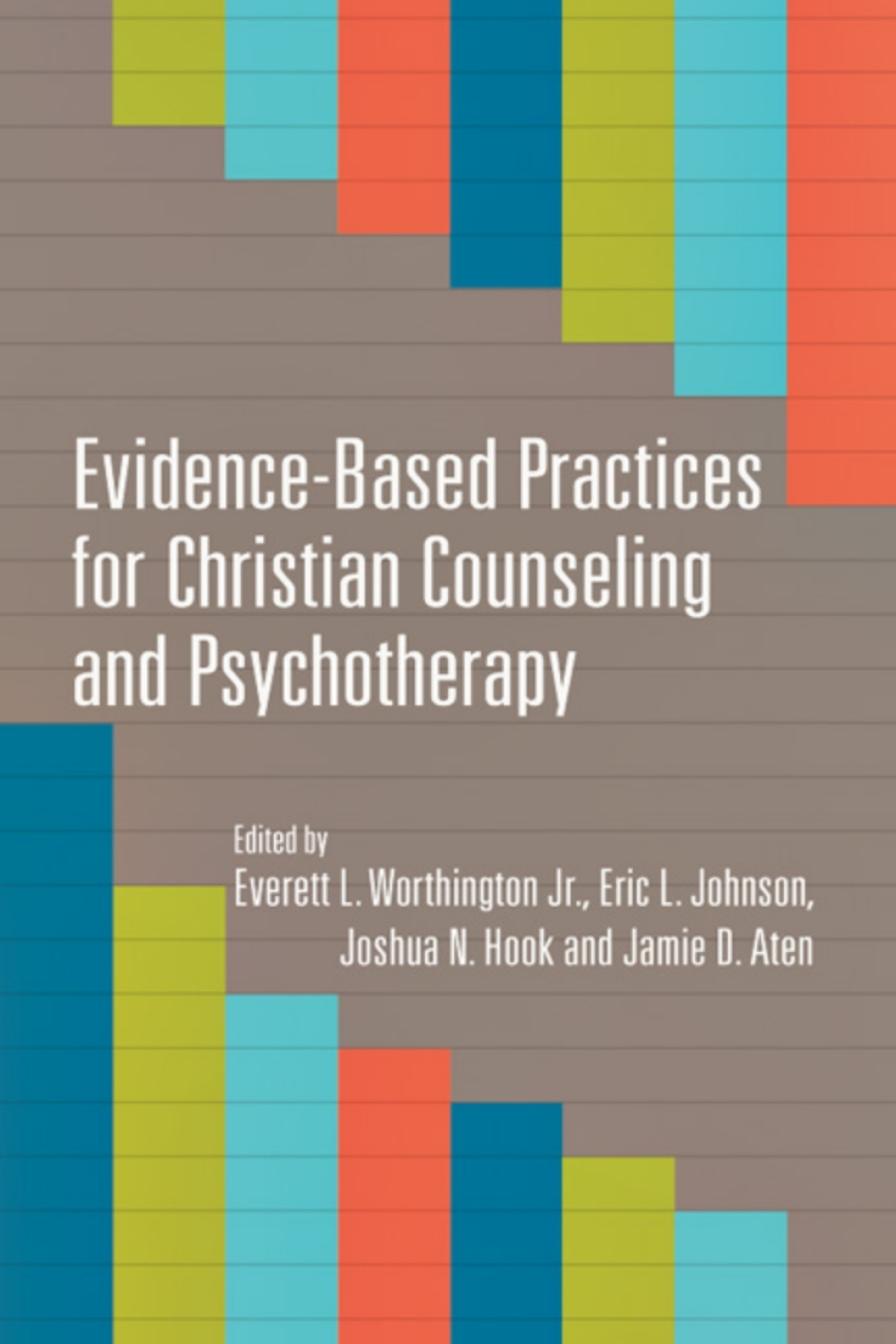 Evidence-Based Practices for Christian Counseling and Psychotherapy (eBook)