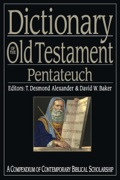Dictionary of the Old Testament: Pentateuch 9780830867370