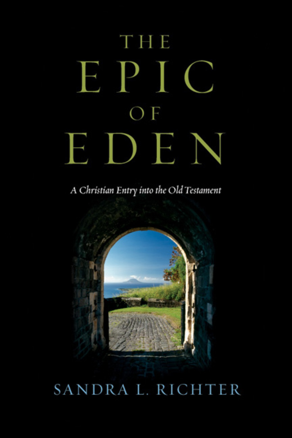 The Epic of Eden: A Christian Entry into the Old Testament (eBook)