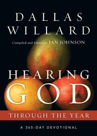 Hearing God Through the Year: A 365-Day Devotional              by             Dallas Willard