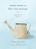 Twenty Poems to Bless Your Marriage 9780834828179
