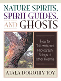 Nature Spirits, Spirit Guides, and Ghosts 9780835630429