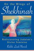 On the Wings of Shekhinah 9780835631167