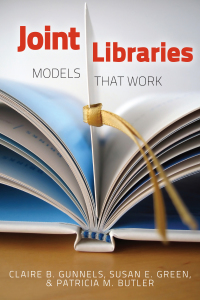 Joint Libraries              by             Claire B. Gunnels; Susan E. Green; Patricia M. Butler