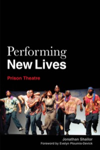 Performing New Lives              by             Julia Taylor