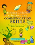 Helping Children to Improve their Communication Skills 9780857005021