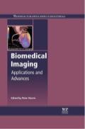Biomedical Imaging: Applications and Advances 9780857091277