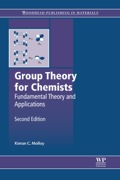 Group Theory for Chemists: Fundamental Theory and Applications 9780857092403