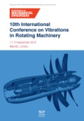 10th International Conference on Vibrations in Rotating Machinery: 11-13 September 2012, Imeche London, Uk 9780857094520