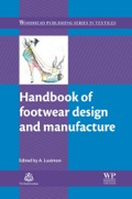 Understanding footwear design and manufacture is vital for improving the functionality, aesthetics and marketability of a product