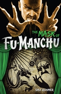 Fu-Manchu: The Mask of Fu-Manchu 9780857686732