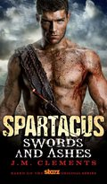 Spartacus: Swords and Ashes 9780857687289