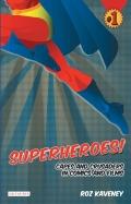Superheroes! 9780857717160