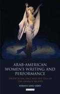 Arab-American Women's Writing and Performance 9780857719744