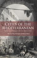 Cities of the Mediterranean 9780857737458
